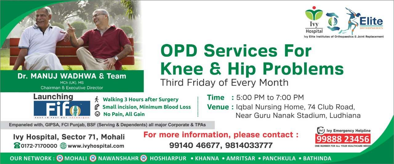 OPD Services For Knee & Hip Problems  Third Friday of Every Month By Dr. Manuj Wadhwa & Team